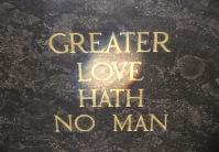 than he who gave his life...
